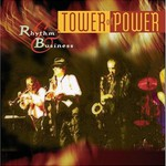Tower of Power, Rhythm & Business