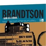 Brandtson, Send Us a Signal