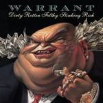 Warrant, Dirty Rotten Filthy Stinking Rich mp3