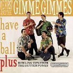 Me First and the Gimme Gimmes, Have a Ball