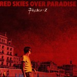 Fischer-Z, Red Skies Over Paradise