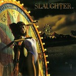 Slaughter, Stick It to Ya