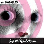 Bangles, Doll Revolution