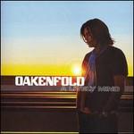 Paul Oakenfold, A Lively Mind