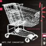 Antipop Consortium, Shopping Carts Crashing
