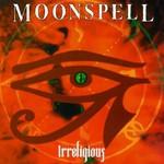 Moonspell, Irreligious