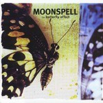 Moonspell, The Butterfly Effect
