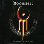Moonspell, Darkness and Hope