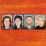 The Church, El Momento Descuidado
