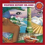 Weather Report, Mr. Gone
