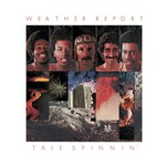 Weather Report, Tale Spinnin'