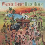Weather Report, Black Market