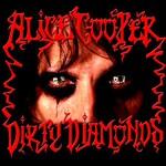 Alice Cooper, Dirty Diamonds mp3