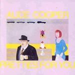 Alice Cooper, Pretties for You