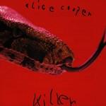Alice Cooper, Killer