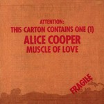 Alice Cooper, Muscle of Love mp3