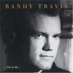 Randy Travis, This Is Me