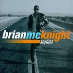 Brian McKnight, Anytime