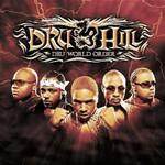 Dru Hill, Dru World Order