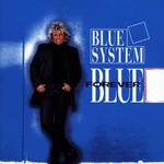Blue System, Forever Blue