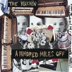 The Walkmen, A Hundred Miles Off