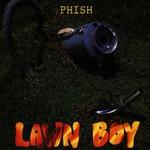 Phish, Lawn Boy