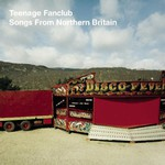 Teenage Fanclub, Songs From Northern Britain mp3