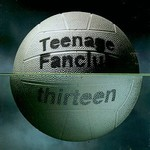 Teenage Fanclub, Thirteen