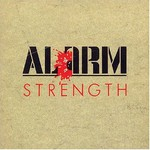 The Alarm, Strength