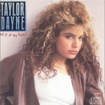 Taylor Dayne, Tell It to My Heart