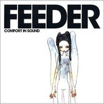 Feeder, Comfort in Sound