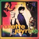 Roxette, Joyride