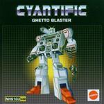 Cyantific, Ghetto Blaster