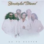 Grateful Dead, Go to Heaven mp3