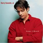 Harry Connick, Jr., Songs I Heard