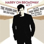 Harry Connick, Jr., Harry on Broadway, Act I