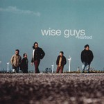 Wise Guys, Klartext