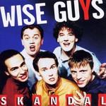 Wise Guys, Skandal
