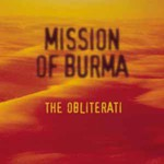 Mission of Burma, The Obliterati
