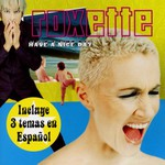 Roxette, Have a Nice Day