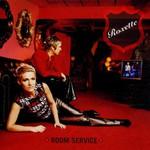 Roxette, Room Service