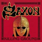 Saxon, Killing Ground