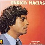 Enrico Macias, Un Berger Vient De Tomber