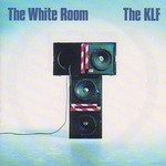 The KLF, The White Room