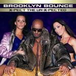 Brooklyn Bounce, X-Pect The Un-X-Pected