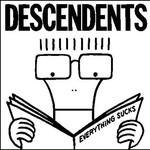 Descendents, Everything Sucks