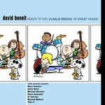 David Benoit, Here's to You, Charlie Brown: 50 Great Years!