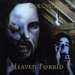 Blue Oyster Cult, Heaven Forbid