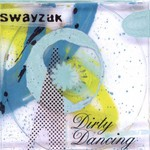 Swayzak, Dirty Dancing