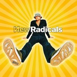 New Radicals, Maybe You've Been Brainwashed Too